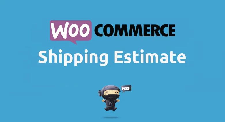 Woocommerce Shipping Estimate