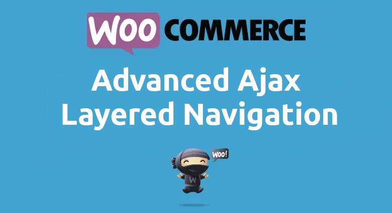 Woocommerce Advanced Ajax Layered Navigation