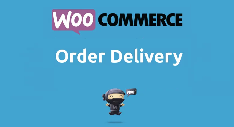 Woocommerce Order Delivery