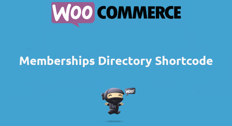 Woocommerce Memberships Directory Shortcode